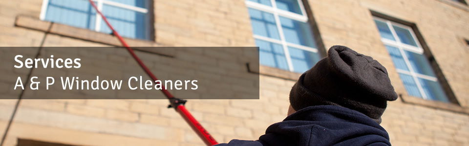 Window Cleaning Services from A & P Window Cleaners in Leeds, Yorkshire